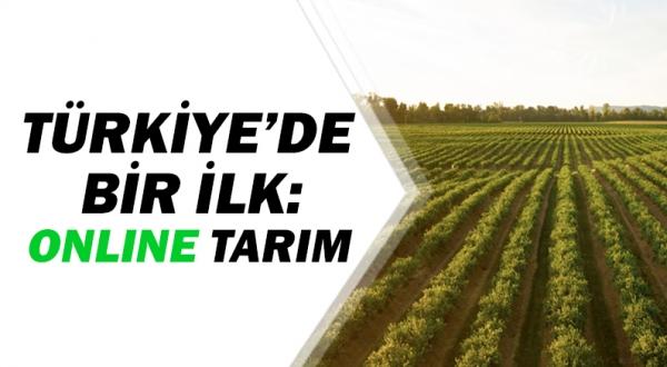 Türkiye'nin ilk online tarım eğitimi yapıldı!