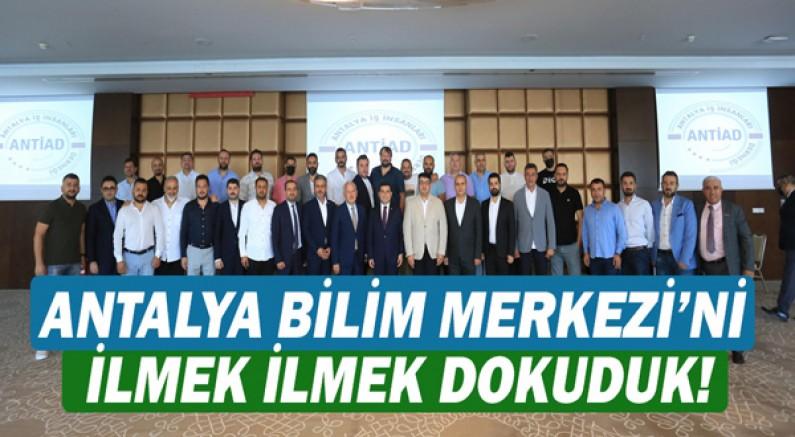 Tütüncü: Antalya Bilim Merkezi'ni ilmek ilmek dokuduk!