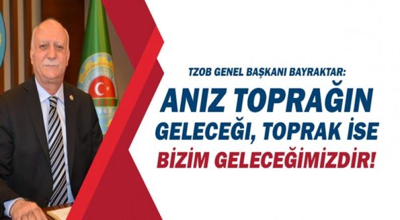 TZOB Genel Başkanı Bayraktar: Anız toprağın geleceği, toprak ise bizim geleceğimizdir!