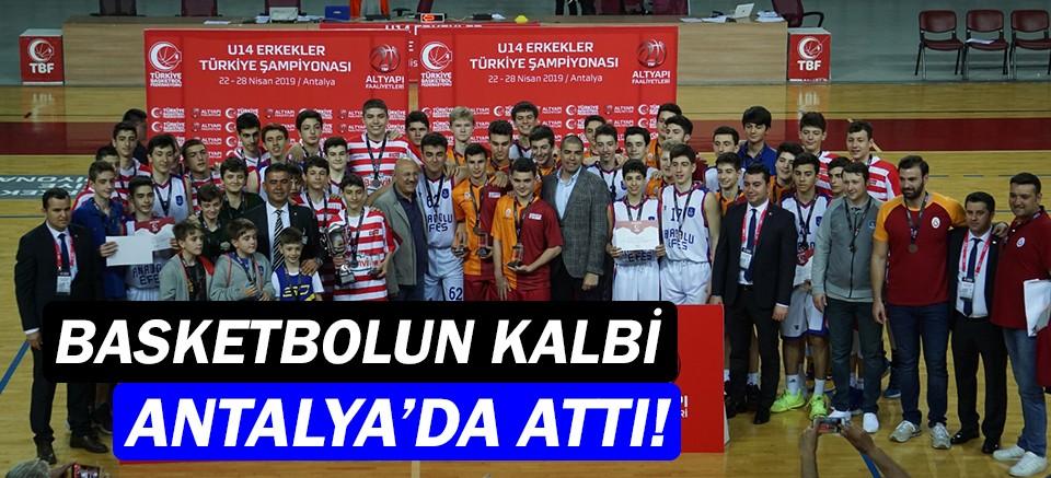 U14 Erkekler Türkiye Şampiyonası Antalya'da gerçekleşti!