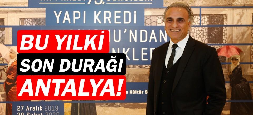 Yapı Kredi Koleksiyonları'nın son durağı Antalya!