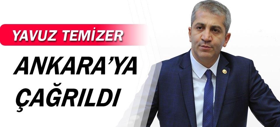 Yavuz Temizer Ankara'ya çağrıldı