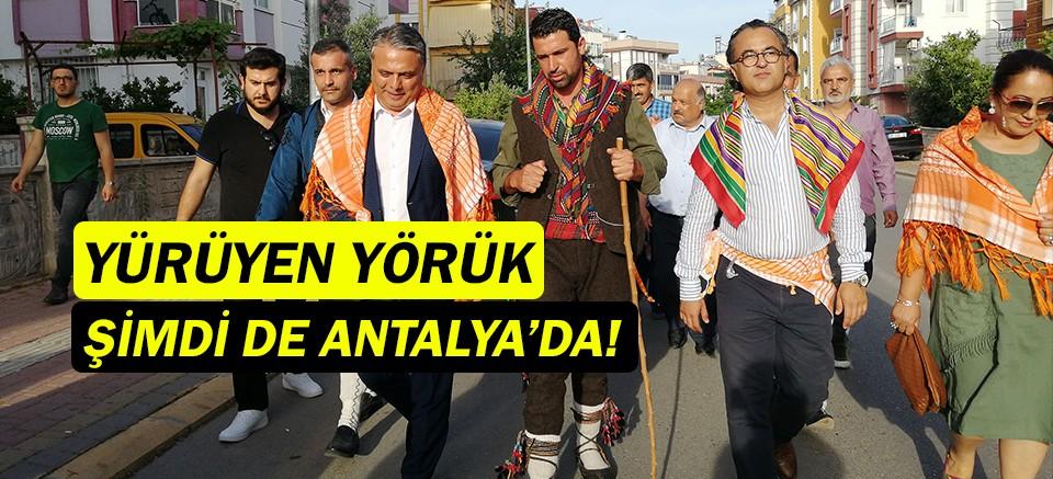 Yürüyen yörük, Antalya'da!